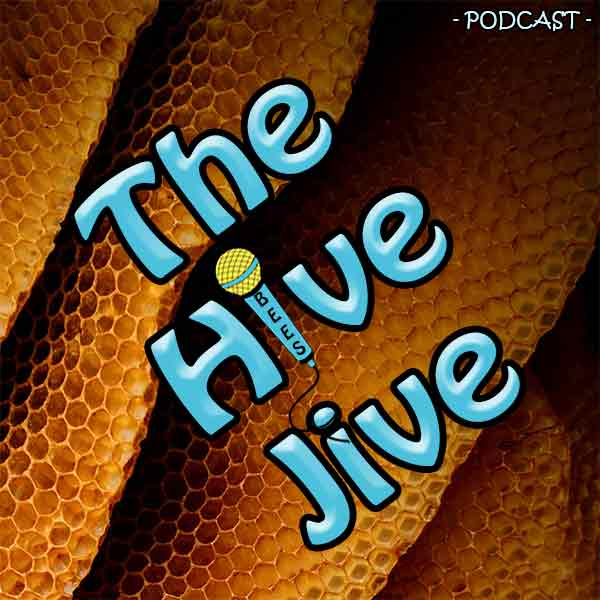 Hive Jive Podcast